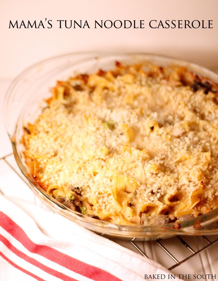 Mama's Tuna Noodle Casserole - Baked in the South