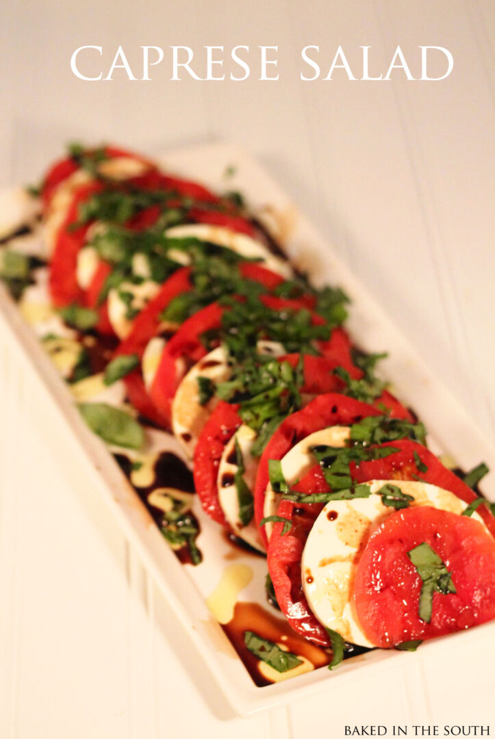 Caprese Salad - Baked in the South