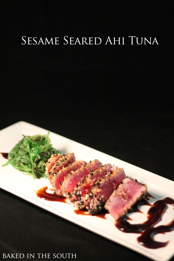 Sesame Seared Ahi Tuna - Baked in the South